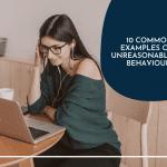 Unreasonable behaviour examples